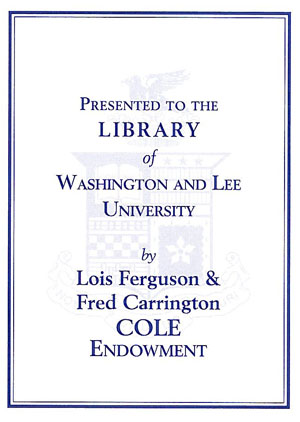 The Lois Ferguson and Fred Carrington Cole Endowment Bookplate