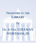 Mr. & Mrs. Coleman Wortham III Fund Bookplate