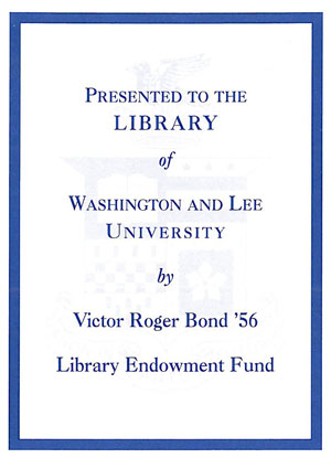 The Victor Roger Bond '56 Library Endowment Fund Bookplate