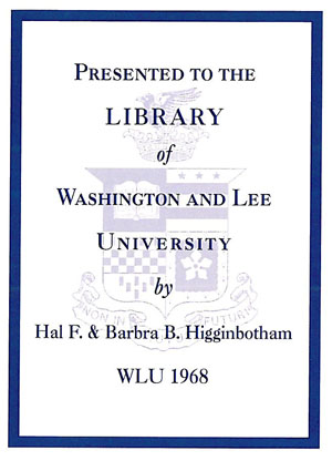The Barbra B. and Hal F. Higginbotham Library Endowment Bookplate