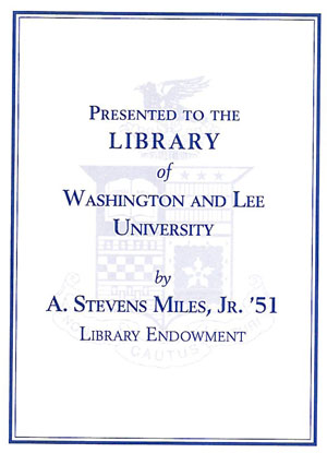 The A. Stevens Miles Library Endowment Bookplate