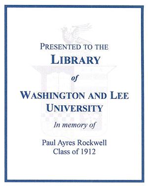 The Paul Ayres Rockwell Memorial Endowment Bookplate